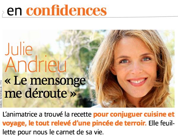 En confidences, Julie Andrieu - Le Pélerin