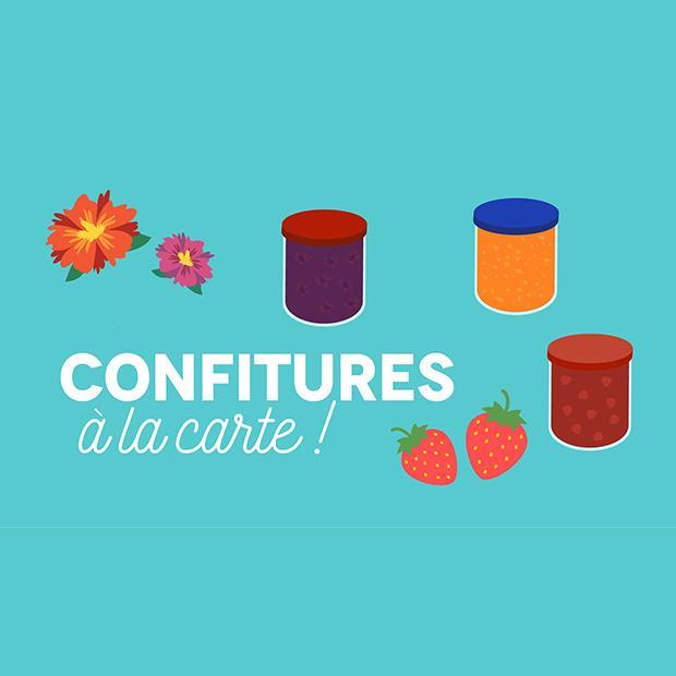 CONFITURES À LA CARTE ! - 11 novembre 2017