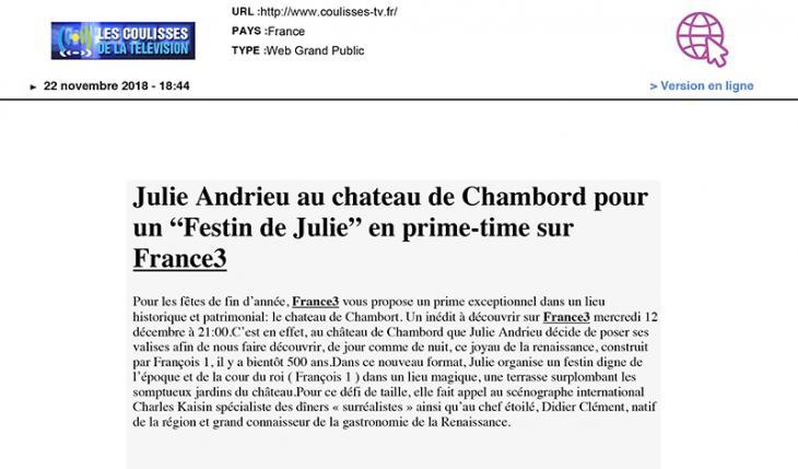 """LES COULISSES DE LA TELEVISION - """"Julie Andrieu au château de Chambord pour un """"Festin de Julie"""" en prime-time sur France3"""" - décembre 2018"""