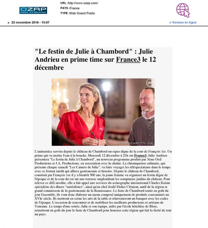 """OZAP - """"Le festin de Julie à Chambord"""" : Julie Andrieu en prime time sur France3 le 12 décembre - 22 novembre 2018"""