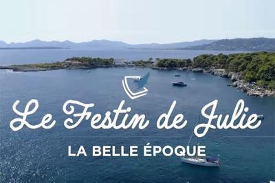 LE FESTIN DE JULIE DE LA BELLE EPOQUE - mercredi 6 novembre 2019