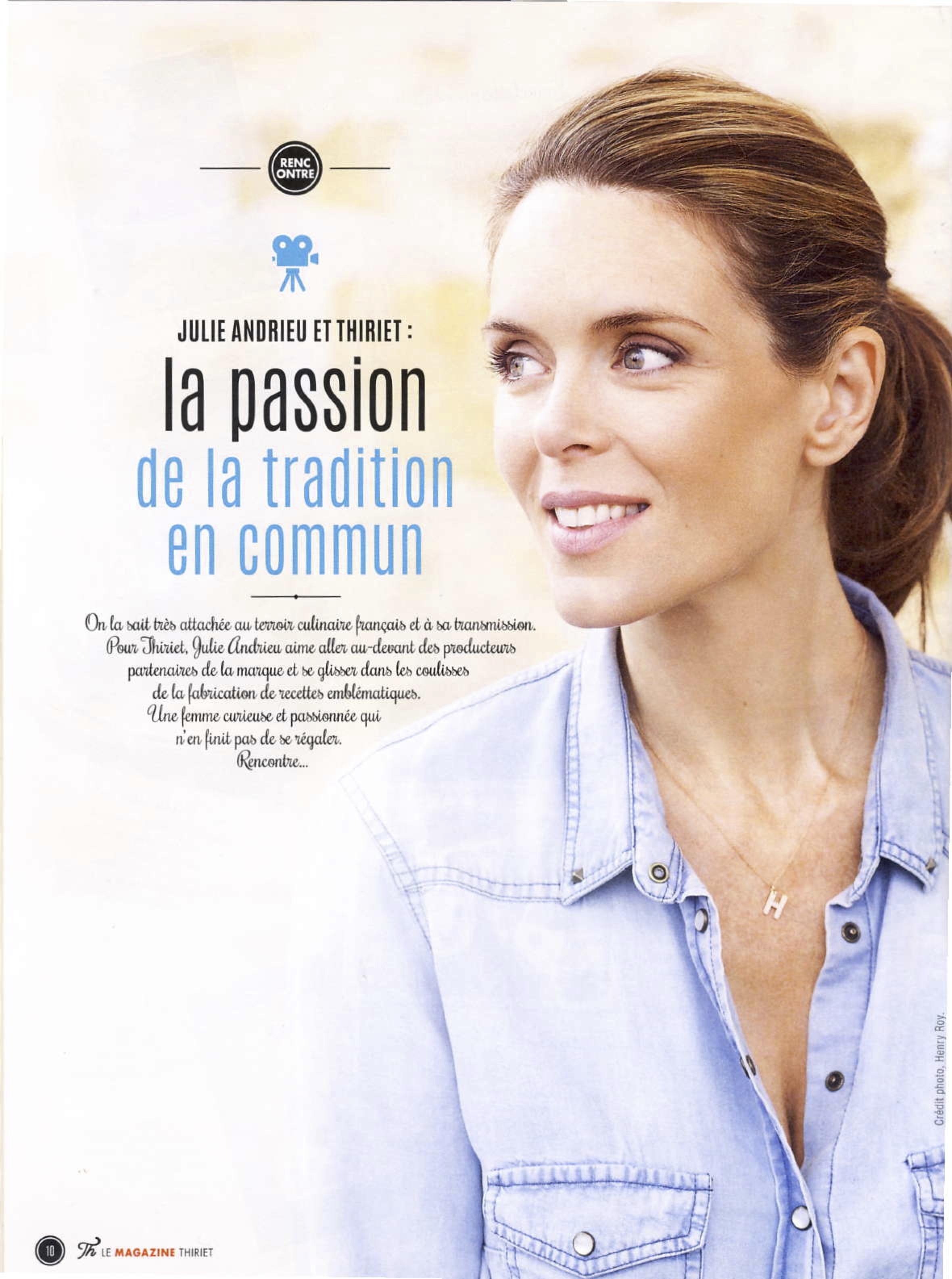 Julie Andrieu et Thiriet : La passion de la tradition en commun – Le Mag Thiriet