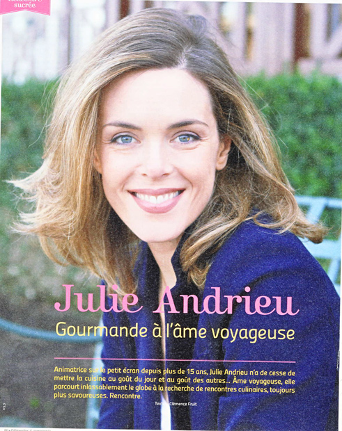 Julie Andrieu, gourmande à l'âme voyageuse